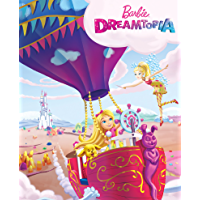 Barbie: Dreamtopia  (Barbie) (Big Golden Book)