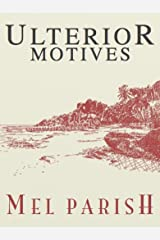Ulterior Motives (Motives #1) Kindle Edition