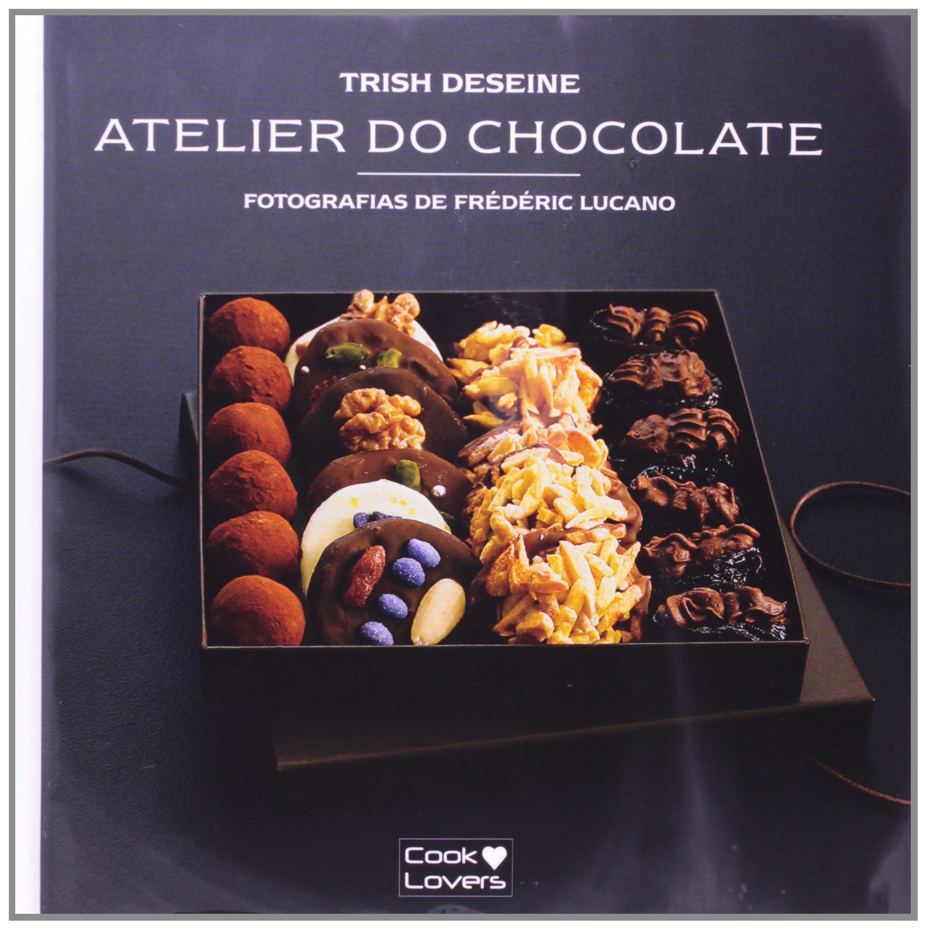 Kit Atelier do Chocolate - Serie Especial (Portuguese Brazilian) Paperback – 2010