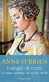 Intrighi di corte: La regina proibita | La sorella del re