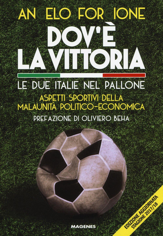 dov--la-vittoria-le-due-italie-nel-pallone-aspetti-sportivi-della-malaunit-politico-economica