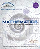 Mathematics: An Illustrated History of Numbers (Ponderables: 100 Breakthroughs that Changed History) Revised and Updated…