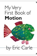 My Very First Book of Motion Board book