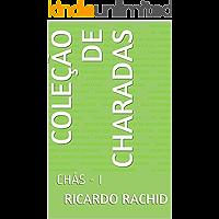 COLEÇÃO DE CHARADAS: CHÁS - I (Volume V)