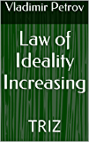 Law of Ideality Increasing: TRIZ (English Edition)