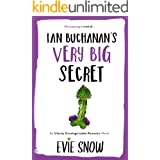 Ian Buchanan's Very Big Secret (Texan Misfits Book 1)