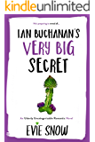 Ian Buchanan's Very Big Secret (Texan Misfits Book 1)