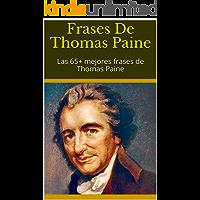 Frases De Thomas Paine: Las 65+ mejores frases de Thomas Paine