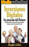 Inversiones Digitales: La pensión del Futuro: Minimizando los riesgos HYIP y oportunidades de ganar a través de la diversificación (Biblioteca HYIP nº 2)