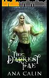 The Darkest Fae (Hidden World Book 1)