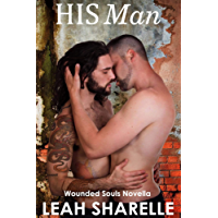 His Man: A Wounded Souls Novella (The Wounded Souls Book 6)