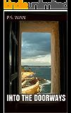 Into The Doorways
