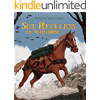 Sgt. Reckless the War Horse (Animal Heroes)