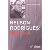 Nelson Rodrigues. Persona