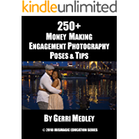 250+ Money Making Engagement Photography Poses & Tips (IrisMagic Education Series Book 1) book cover