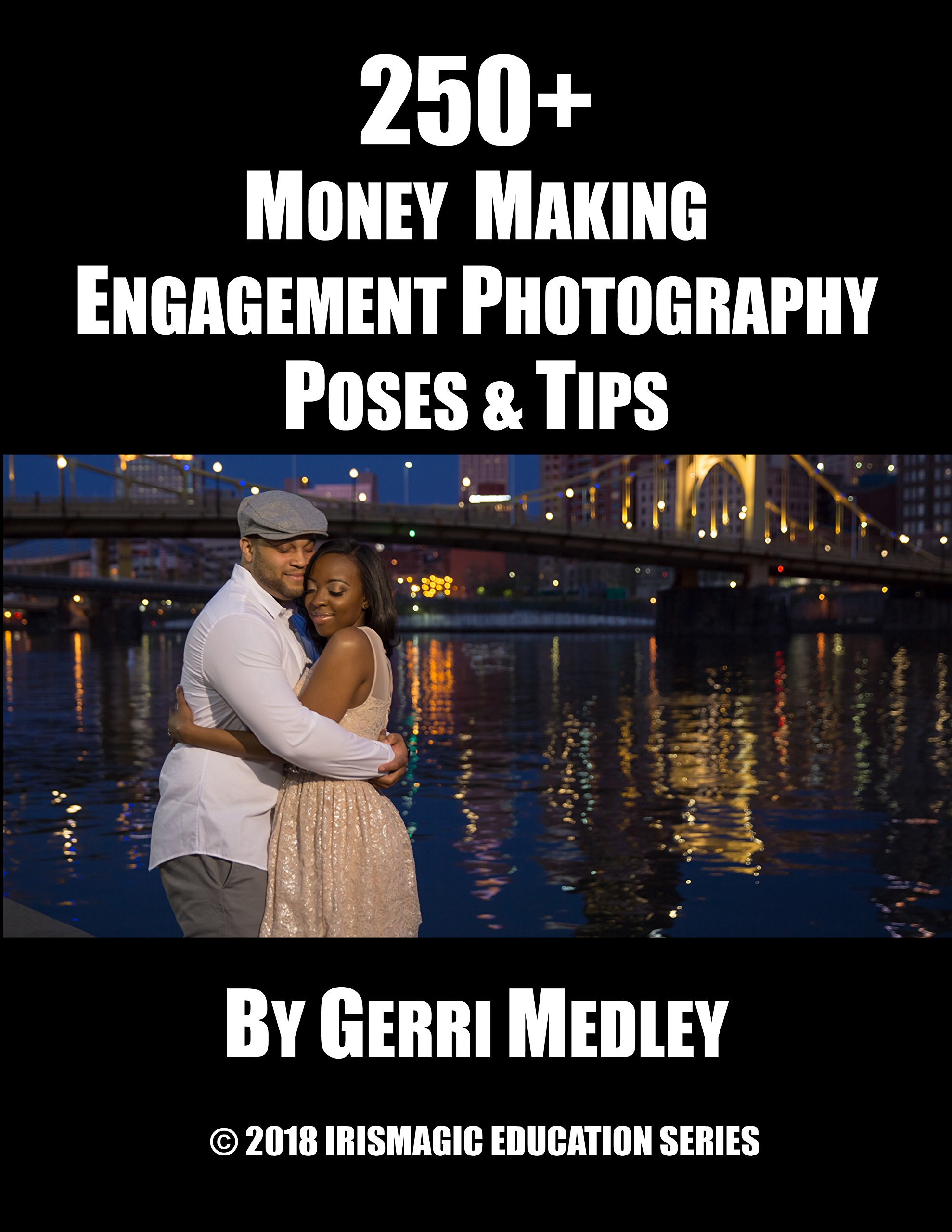 250 Money Making Engagement Photography Poses Tips