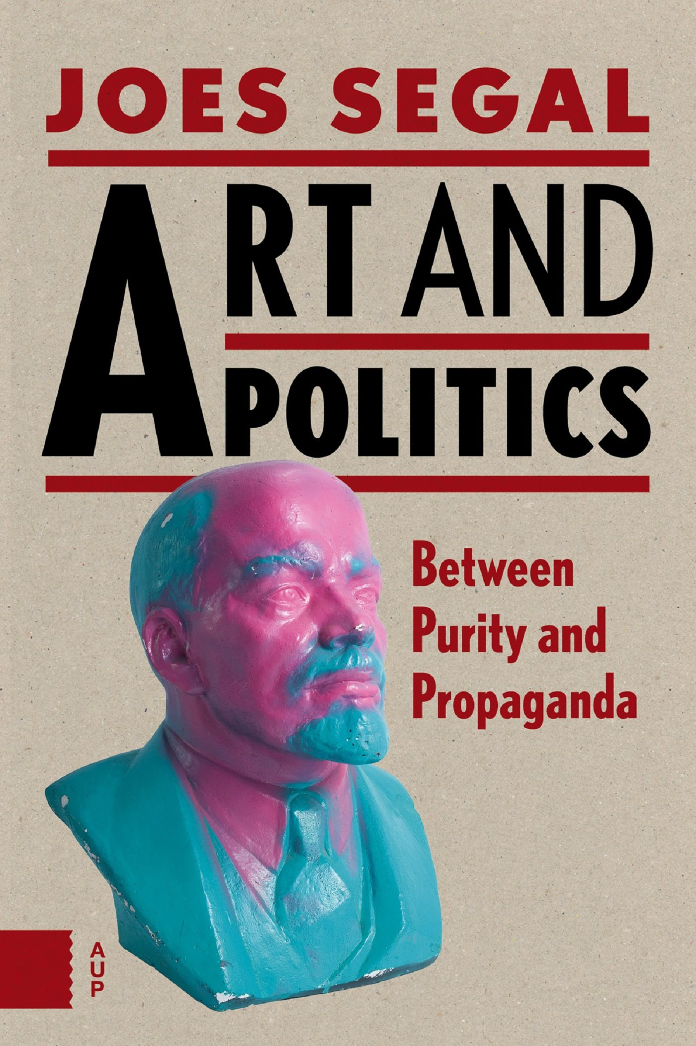 Art and Politics: Between Purity and Propaganda ebook