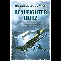 Beaufighter Blitz: A Novel of the RAF (A Harry Rose Novel Book 2) (English Edition)