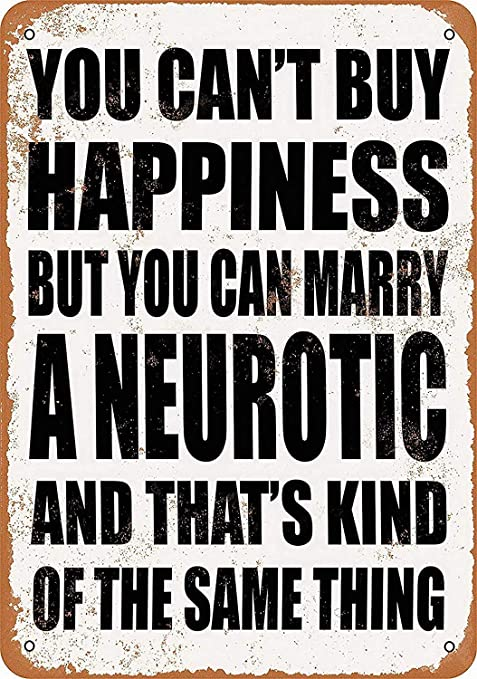 SALWON Can Marry A Neurotic -Cartel De Chapa Advertencia ...