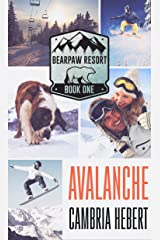Avalanche (BearPaw Resort Book 1) Kindle Edition