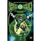 Green Lantern/Green Arrow: Space Traveling Heroes (Green Lantern/Green Arrow by Denny O' Neil & Mike Grell)