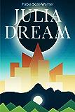 Julia Dream