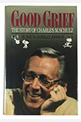 Good Grief!: The Story of Charles M. Schulz Hardcover