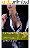 The Substitute Teacher: A Heterosexual and First-Time Lesbian Erotic Tale
