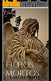 FILHOS MORTOS