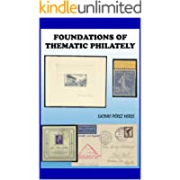 FOUNDATIONS OF THEMATIC PHILATELY