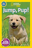 Jump Pup! (National Geographic Readers