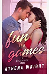 Fun and Games (Sin and Tonic Book 2) Kindle Edition