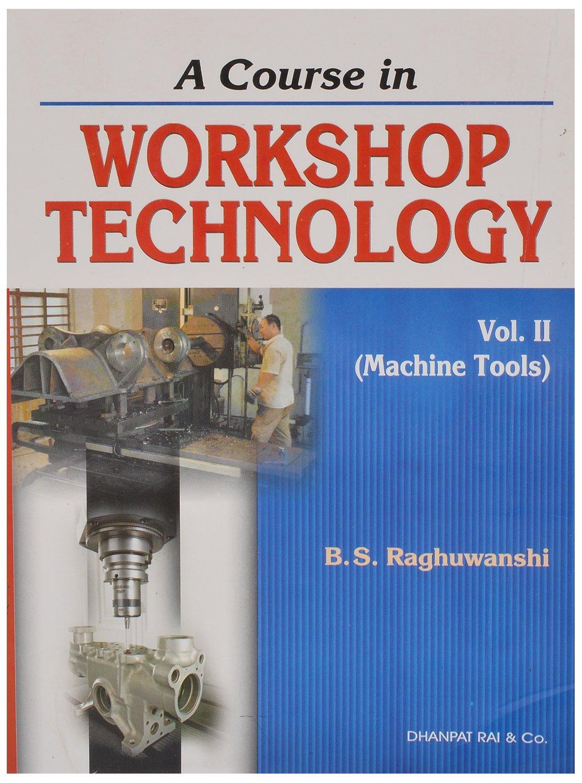 wrokshop technology vol 2