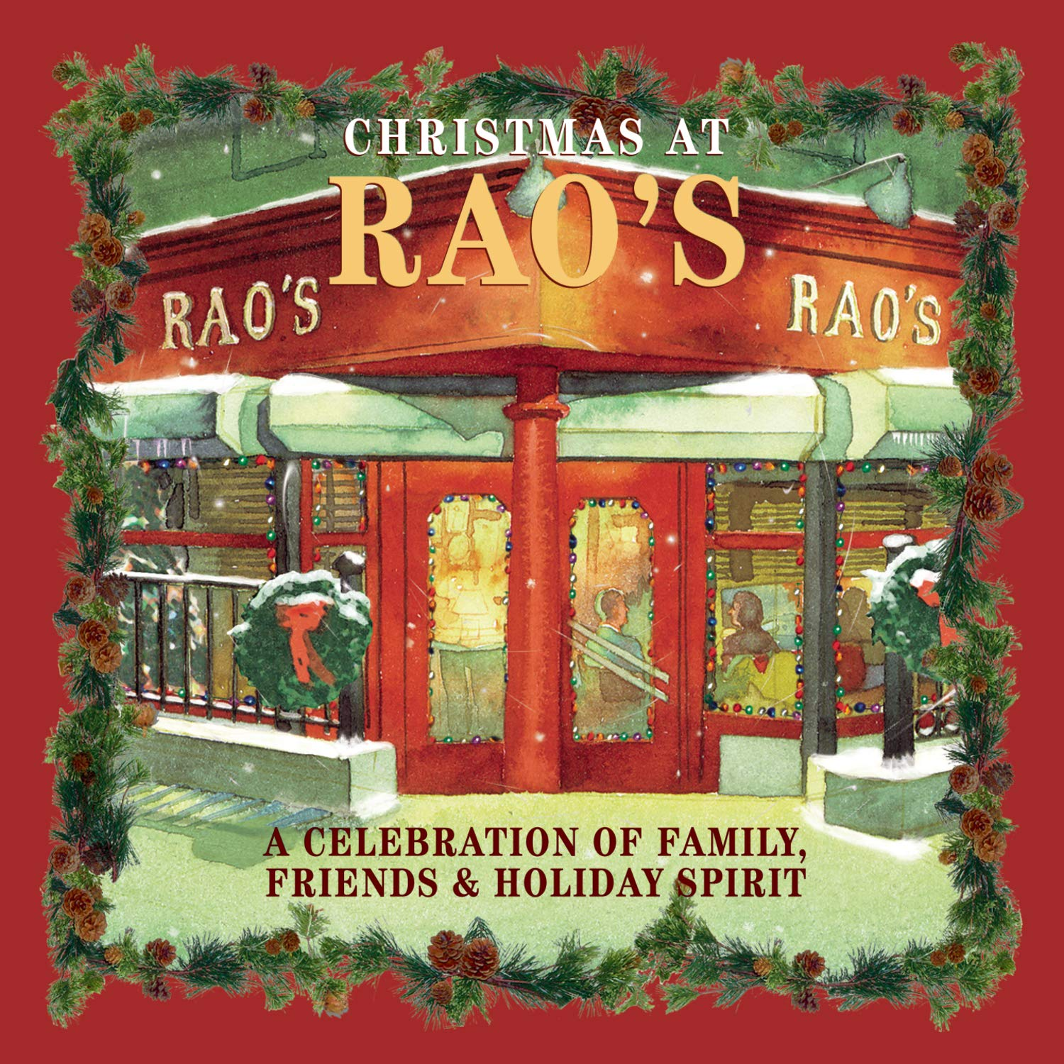 CD : VARIOUS - Christmas At Rao's: Celebration Of Family, Friends And Holiday Spirit (CD)