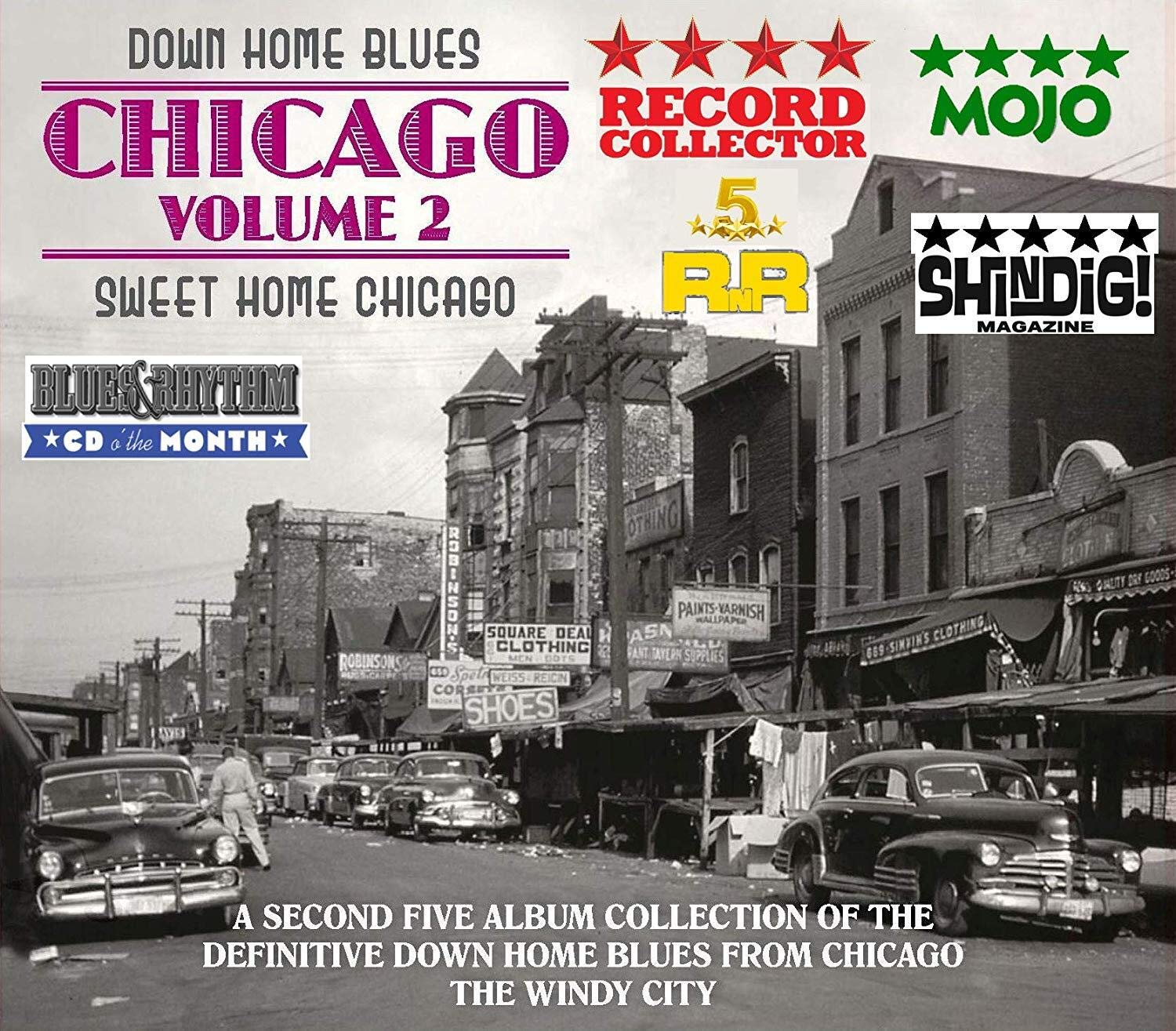 Down Home Blues: Chicago 2 - Sweet Home Chicago