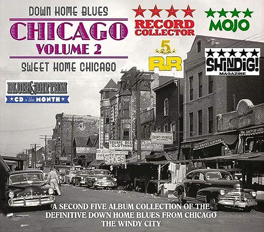 Down Home Blues: Chicago Volume 2 - Sweet Home Chicago: Varios Artistas, Varios Artistas: Amazon.es: Música