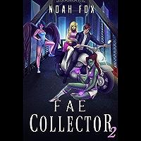 Fae Collector (Book 2) (English Edition)