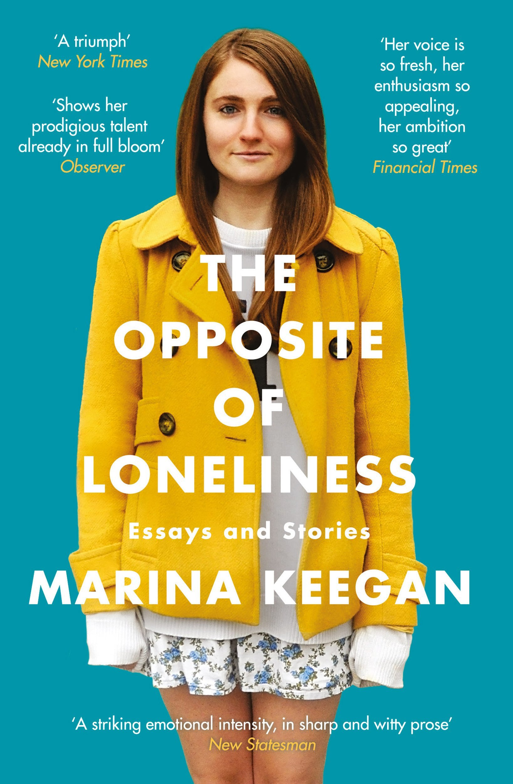 Cover: Marina Keegan The opposite of loneliness