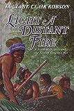 Light a Distant Fire