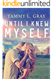 Until I Knew Myself (Bentwood Book 1)
