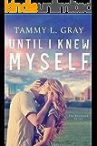 Until I Knew Myself (Bentwood Book 1)