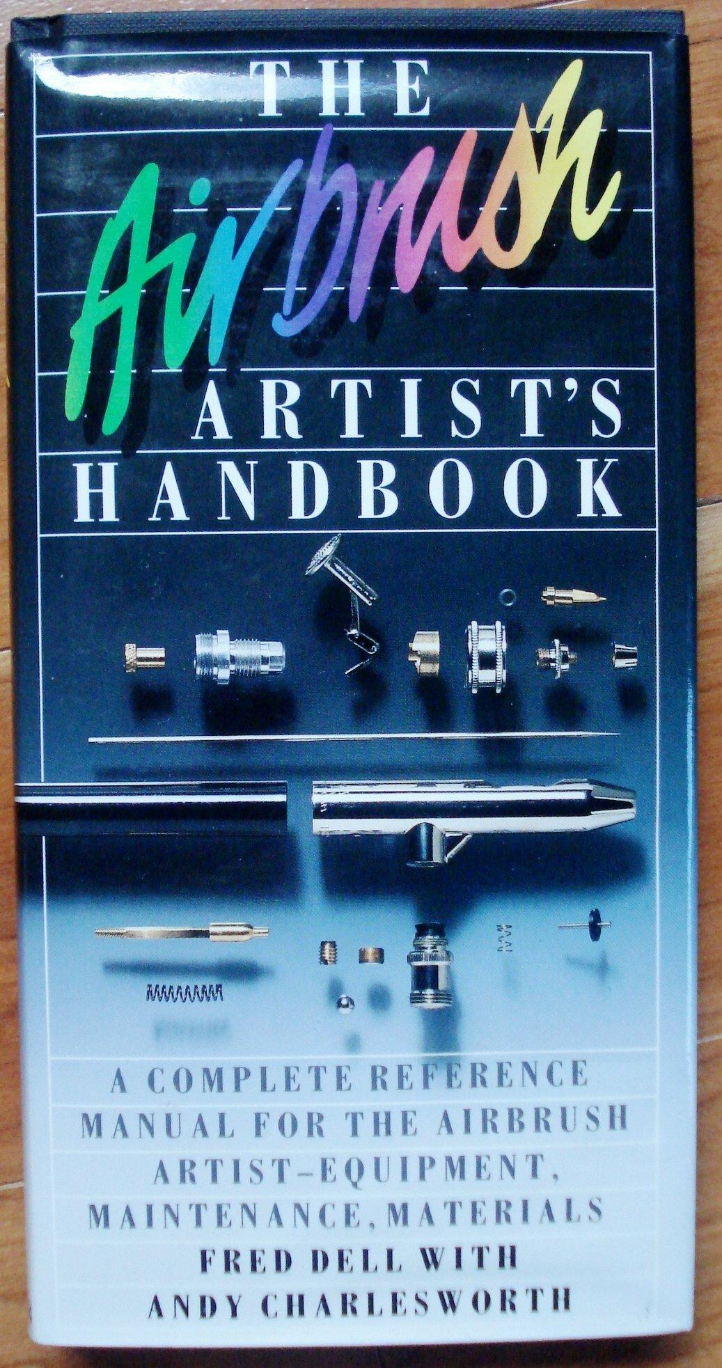 The Airbrush Artist's Handbook