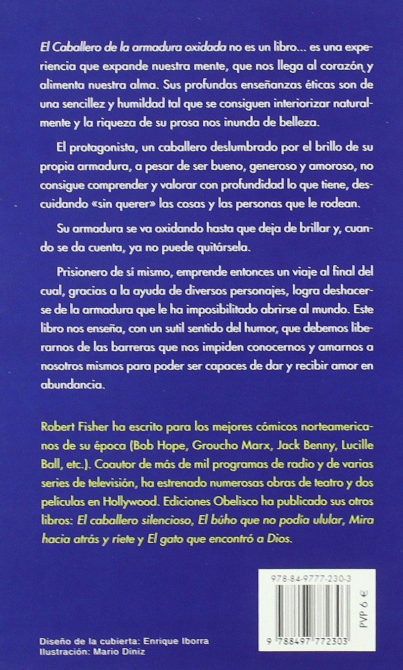Caballero de la armadura oxidada, El NUEVA CONSCIENCIA: Amazon.es ...