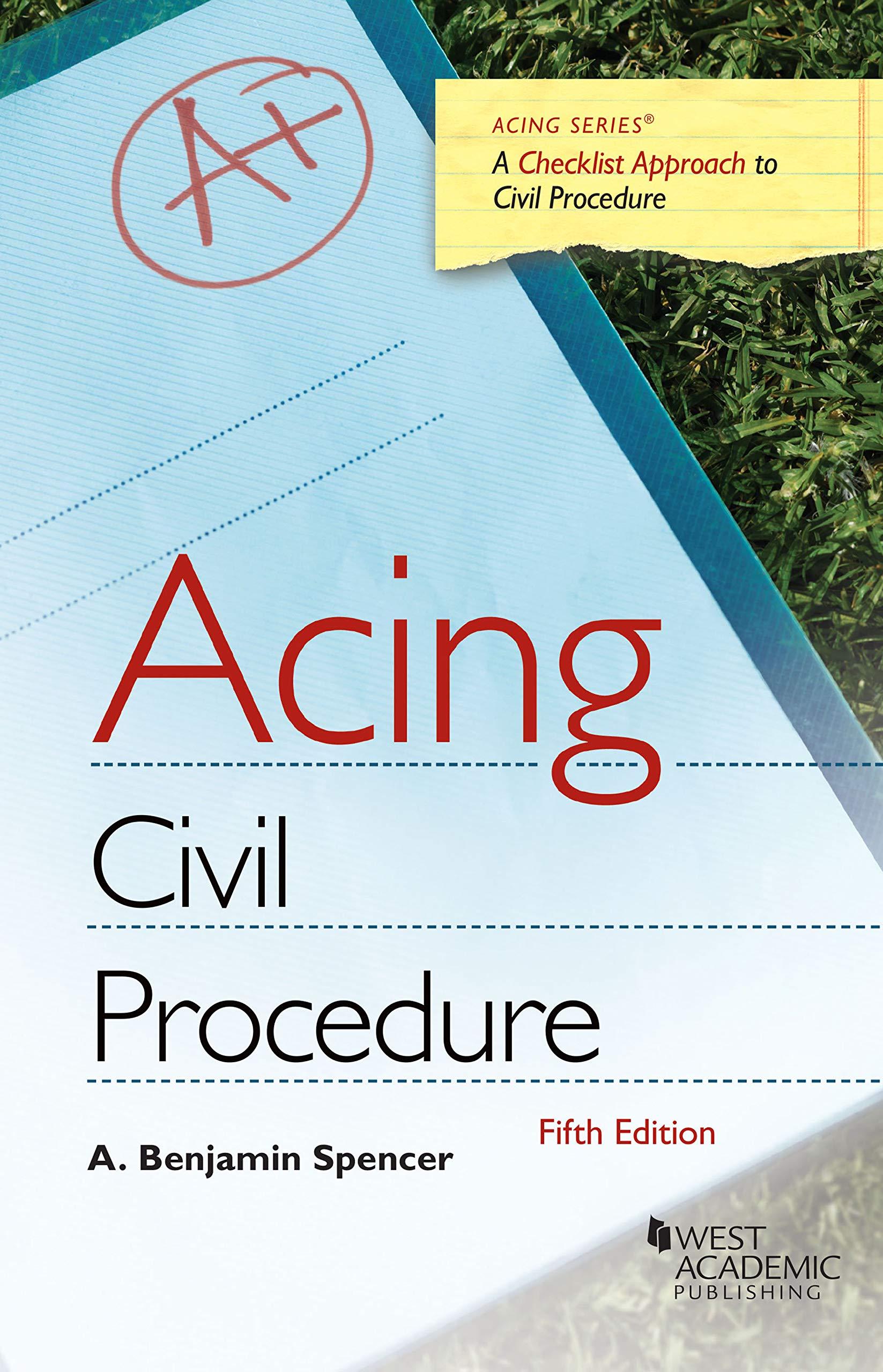 Acing Civil Procedure (Acing Series) by West Academic Publishing