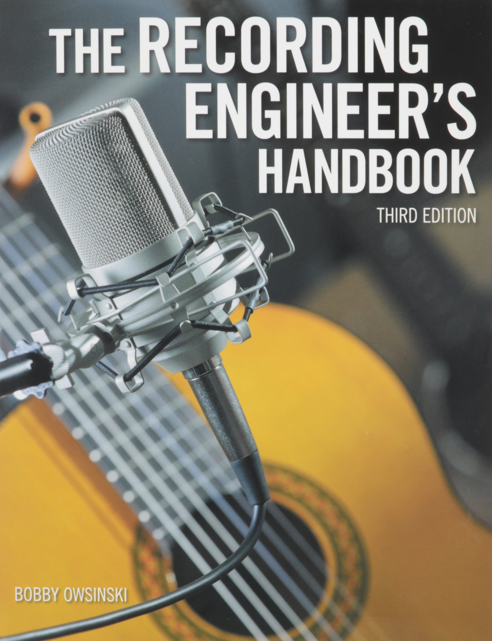 Cengage Learning The Recording Engineer's Handbook Book 3rd Edition
