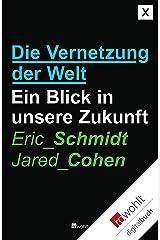 Die Vernetzung der Welt: Ein Blick in unsere Zukunft (German Edition) Kindle Edition