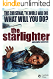 The Starlighter: A Christmas Adventure at the End of the World