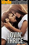 Lovin' Thrice: A High School Romance