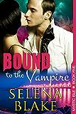 Bound to the Vampire (Mystic Isle, Book 5)