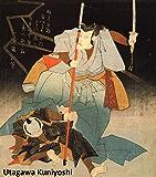 342 Color Paintings of Utagawa Kuniyoshi - Japanese Ukiyo-e Painter and Printmaker (January 1, 1797 - April 14, 1862) (English Edition)